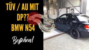 BMW N54 Downpipes – AU TÜV mit DP bestehen
